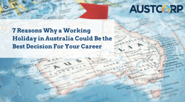 7 Reasons Why A Working Holiday In Australia Could Be The Best Decision For Your Career