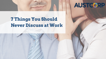7 Things You Should Never Discuss At Work