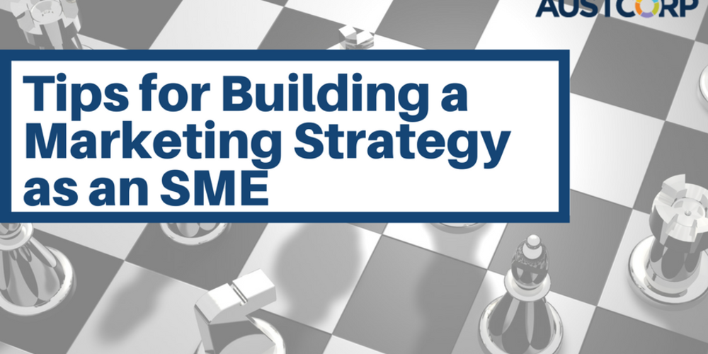Tips For Marketing Strategy For SME's
